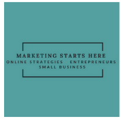 Marketing Starts Here, online marketing, digital marketing, social media marketing, marketing for small town business, small business marketing, small business, marketing small towns